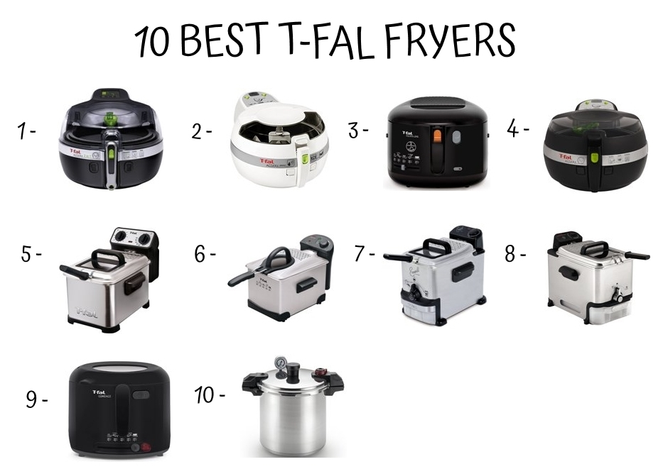 10 Best T Fal Fryers