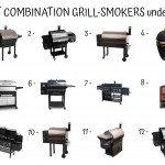 12 Best Combination Grill Smokers Under 1500$